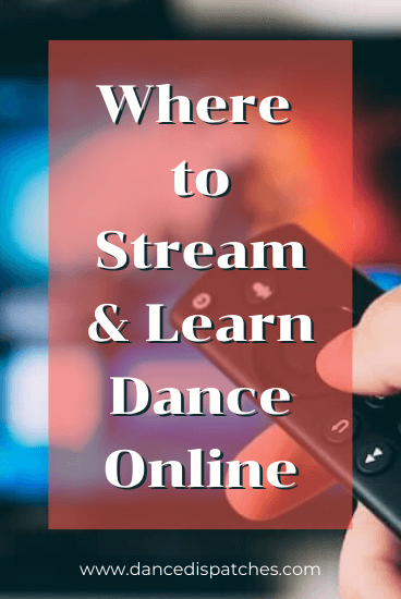Pinterest Pin: Where to Stream & Learn Dance Online