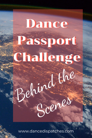 Dance Passport Challenge: Behind the Scenes Pinterest pin