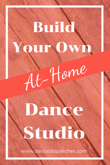 Build Your Own At-Home Dance Studio Pinterest Pin