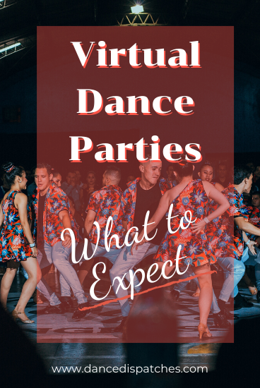 Virtual Dance Parties: What to Expect Pinterest Pin