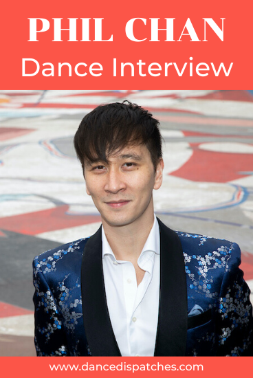 Phil Chan Dance Interview Pinterest Pin