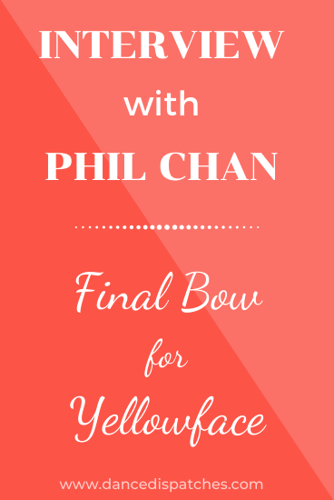Interview with Phil Chan: Final Bow for Yellowface Pinterest Pin