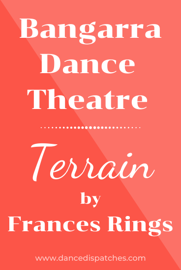 Bangarra Dance Theatre: Terrain by Frances Rings Pinterest Pin