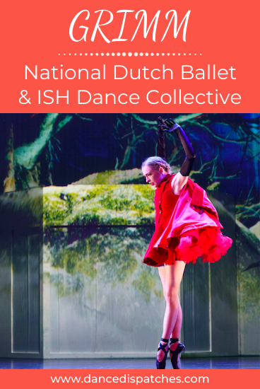 GRIMM National Dutch Ballet and ISH Dance Collective Pinterest Pin
