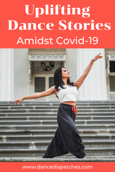 Uplifting Dance Stories Amidst Covid-19 Pinerest Pin