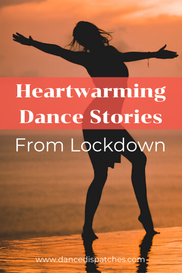 Heartwarming Dance Stories from Lockdown Pinterest Pin