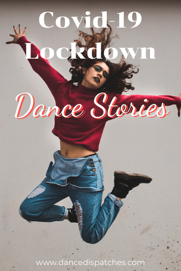 Covid-19 Lockdown Dance Stories Pinterest Pin